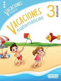 VACACIONES 3º PRIMARIA LENGUA MATEMATICAS