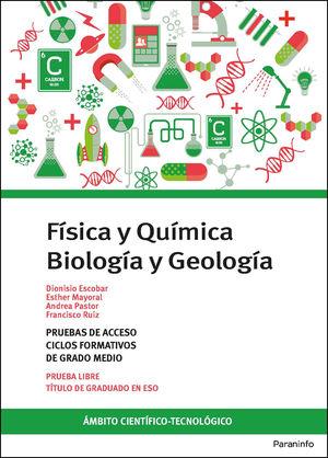 FISICA Y QUIMICA BIOLOGIA Y GEOLOGIA PRUEBA LIBRE GRADO MEDIO CICLOS FORMATIVOS