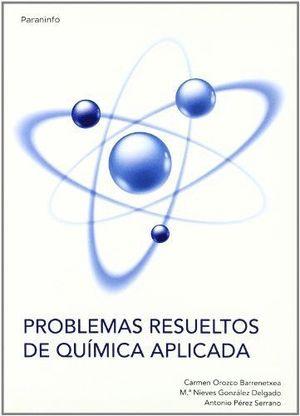 PROBLEMAS RESUELTOS DE QUÍMICA APLICADA