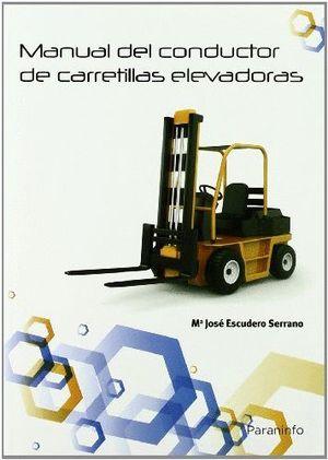 MANUAL DEL CONDUCTOR DE CARRETILLAS ELEVADORAS