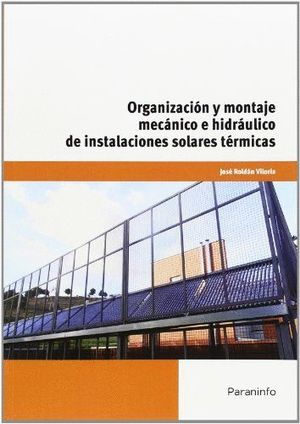 ORGANIZACIONES Y MONTAJE MECANICO E HIDRAULICO INSTALACIONES