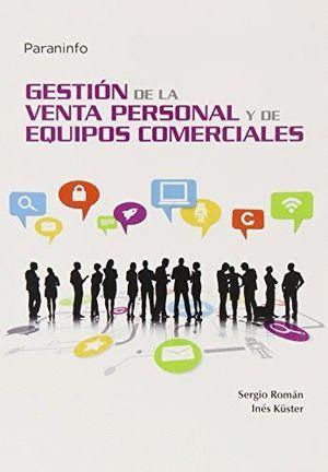 GESTIÓN DE LA VENTA PERSONAL Y DE EQUIPOS COMERCIALES