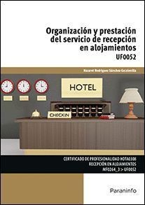 ORGANIZACION Y PRESTACION DEL SERVICIO DE RECEPCION EN
