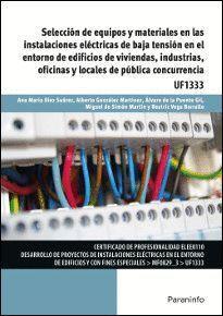 SELECCION DE EQUIPOS Y MATERIALES EN LAS INSTALACIONES