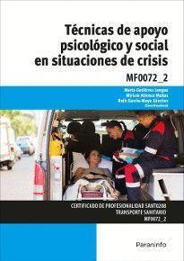 TECNICAS DE APOYO PSICOLOGICO Y SOCIAL EN SITUACIONES DE CRISIS