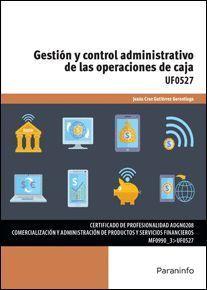 GESTION Y CONTROL ADMINISTRATIVO DE LAS OPERACIONES DE CAJA