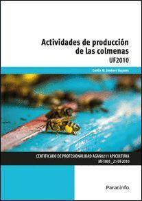 ACTIVIDADES DE PRODUCCION DE LAS COLMENAS
