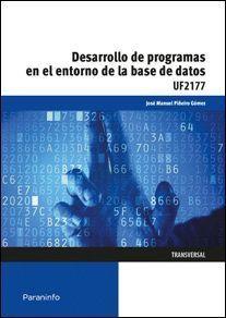 DESARROLLO DE PROGRAMAS EN EL ENTORNO DE LA BASE DE DATOS