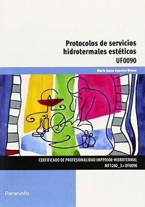 PROTOCOLOS DE SERVICIOS HIDROTERMALES ESTETICOS