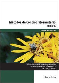 METODOS DE CONTROL FITOSANITARIO UF0386