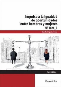 IMPULSO DE LA IGUALDAD DE OPORTUNIDADES ENTRE MUJERES Y HOMBRES