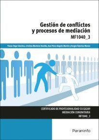 GESTION DE CONFLICTOS Y PROCESOS DE MEDIACION MF1040-3