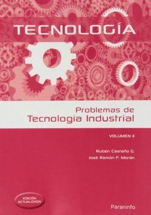PROBLEMAS DE TECNOLOGIA INDUSTRIAL VOLUMEN II