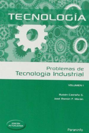 PROBLEMAS DE TECNOLOGIA INDUSTRIAL VOLUMEN I