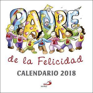 CALENDARIO PARED 2018 PADRENUESTRO DE LA FELICIDAD