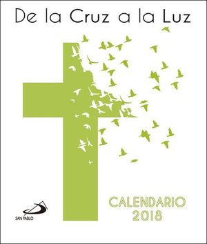 CALENDARIO CD 2018 DE LA CRUZ A LA LUZ