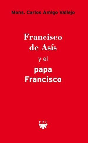 FRANCISCO DE ASIS Y EL PAPA FRANCISCO