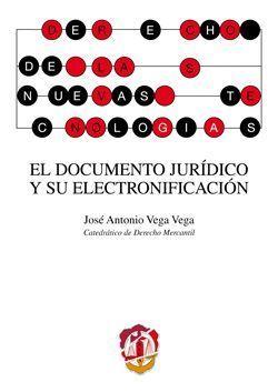 EL DOCUMENTO JURIDICO Y SU ELECTRONIFICACION