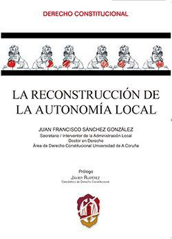 LA RECONSTRUCCION DE LA AUTONOMIA LOCAL