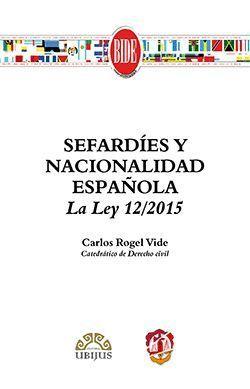 SEFARDIES Y NACIONALIDAD ESPAÑOLA