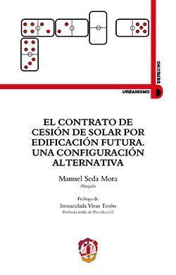 EL CONTRATO DE CESION DE SOLAR POR EDIFICACION FUTURA.