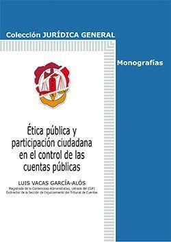 ETICA PUBLICA Y PARTICIPACION CIUDADANA EN EL CONTROL DE LAS