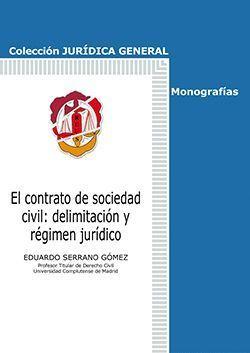 EL CONTRATO DE SOCIEDAD CIVIL: DELIMITACION Y REGIMEN JURIDICO