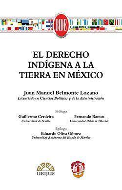 EL DERECHO INDIGENA A LA TIERRA EN MEXICO