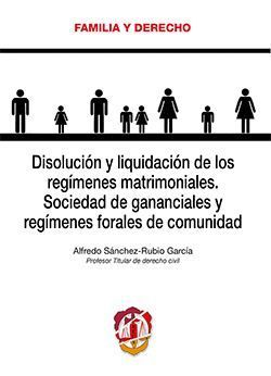DISOLUCION Y LIQUIDACION DE LOS REGIMENES MATRIMONIALES
