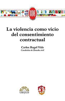 LA VIOLENCIA COMO VICIO DEL CONSENTIMIENTO CONTRACTUAL