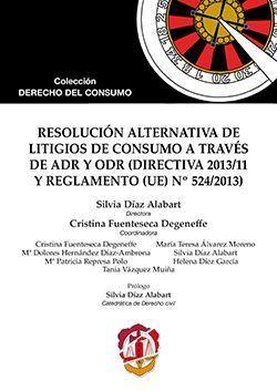 RESOLUCIÓN ALTERNATIVA DE LITIGIOS DE CONSUMO A TRAVÉS DE ADR Y ODR (DIRECTIVA 2