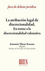 LA ATRIBUCIÓN LEGAL DE DISCRECIONALIDAD