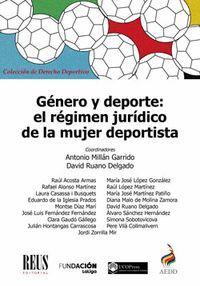 GÉNERO Y DEPORTE: EL RÉGIMEN JURÍDICO DE LA MUJER DEPORTISTA