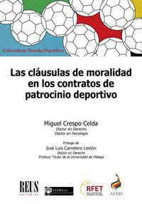 LAS CLÁUSULAS DE MORALIDAD EN LOS CONTRATOS DE PATROCINIO DEPORTIVO