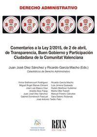 COMENTARIOS A LA LEY 2/2015, DE 2 DE ABRIL, DE TRANSPARENCIA, BUEN GOBIERNO