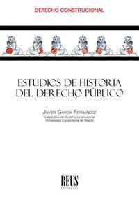 ESTUDIOS DE HISTORIA DEL DERECHO PÚBLICO