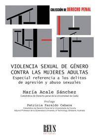 VIOLENCIA SEXUAL DE GÉNERO CONTRA LAS MUJERES ADULTAS