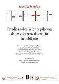 ESTUDIOS SOBRE LA LEY REGULADORA DE LOS CONTRATOS DE CRÉDITO INMOBILIARIO