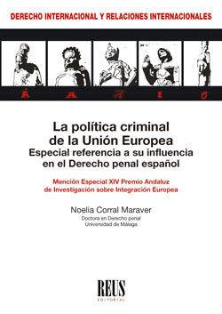 LA POLÍTICA CRIMINAL DE LA UNIÓN EUROPEA
