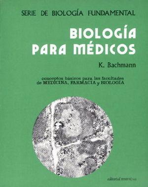 BIOLOGÍA PARA MÉDICOS