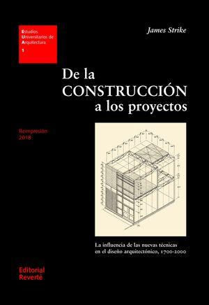 DE LA CONSTRUCCION A LOS PROYECTOS