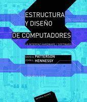 ESTRUCTURA Y DISEÑO DE COMPUTADORES (2 ED)