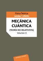 MECANICA CUANTICA VOLUMEN 3 (TEORÍA NO RELATIVISTA)
