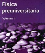 FISICA PREUNIVERSITARIA VOL. II