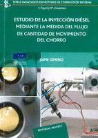 ESTUDIO DE LA INYECCIÓN DIÉSEL MEDIANTE LA MEDIDA DEL FLUJO DE CANTIDAD DE MOVIM