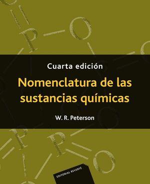 NOMENCLATURA DE LAS SUSTANCIAS QUIMICAS (4 ED.)