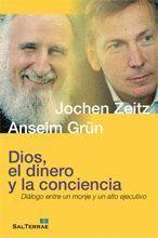 124 - DIOS, EL DINERO Y LA CONCIENCIA. DIÁLOGO ENTRE UN MONJE Y UN ALTO EJECUTIV