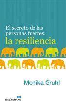 121 - EL SECRETO DE LAS PERSONAS FUERTES: LA RESILIENCIA.