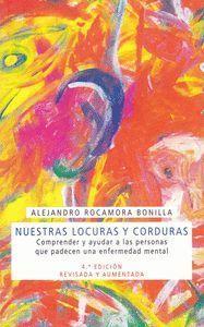 NUESTRAS LOCURAS Y CORDURAS (4ª ED.)