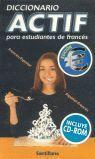 DICCIONARIO ACTIF PARA ESTUDIANTES DE FRANCES + CD